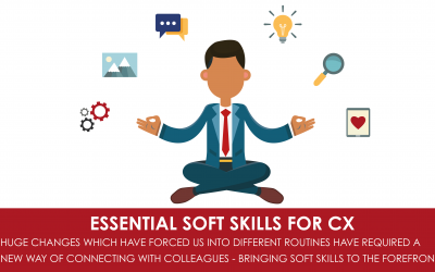 Essential Soft Skills for CX